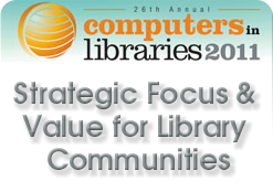 Computers in Libraries 2011 Call for Speakers
